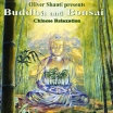 Oliver Shanti Presents Buddha And Bonsai Chinese Relaxation Серия: Dream Music инфо 13958r.